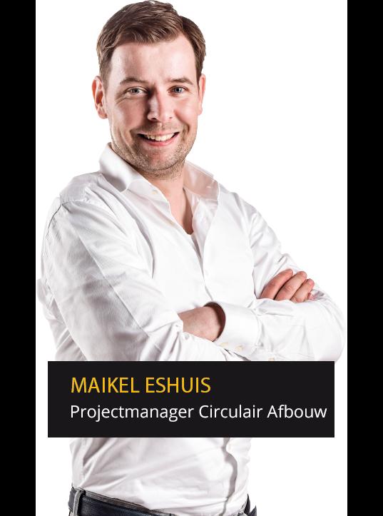 Maikel Eshuis - Projectmanager circulaire afbouw